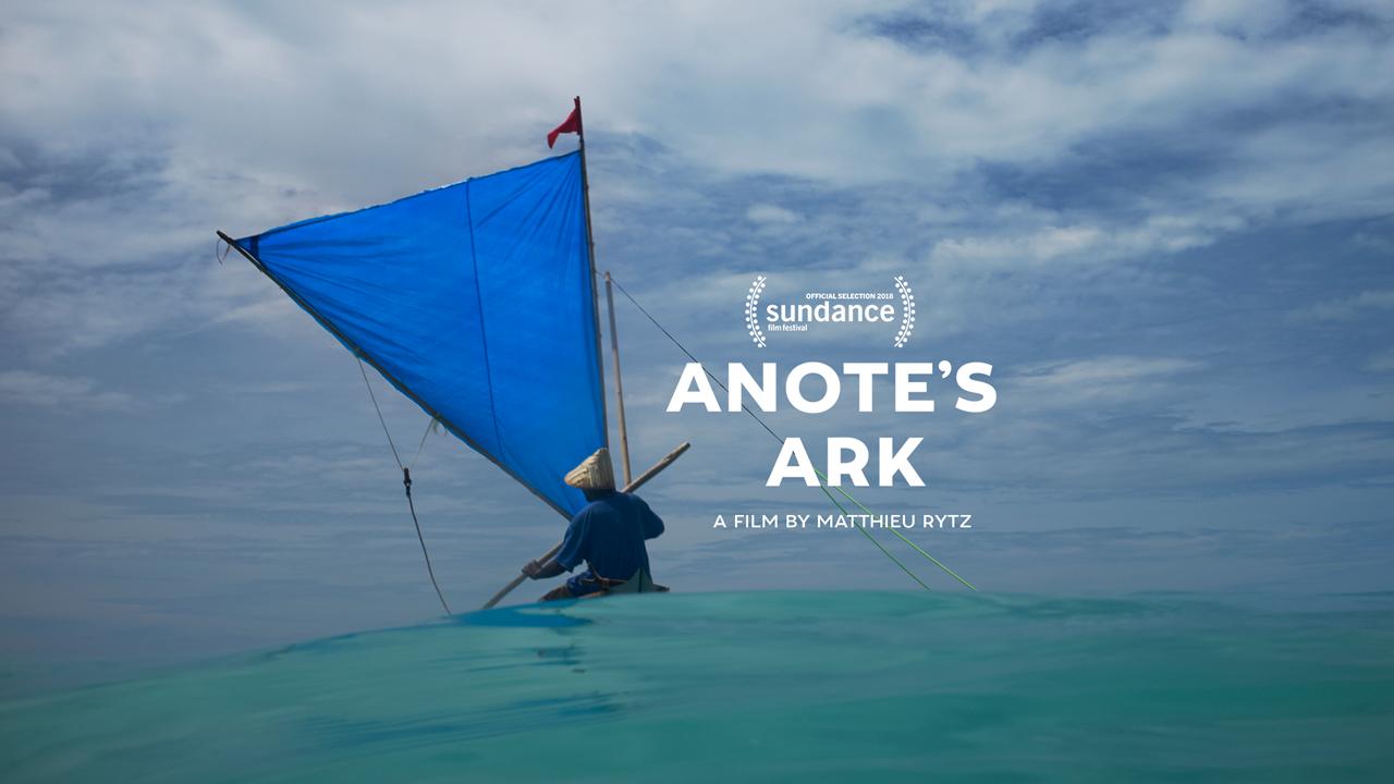 Anote's Ark, a film by Matthieu Rytz